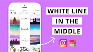 How To Instagram Theme With White Line In The Middle Using Preview App