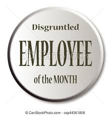 Employee Of The Month Award Disgruntled Employee Of The Month Button