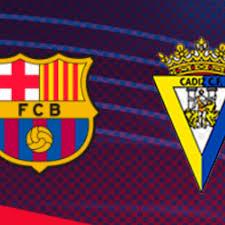 Barcelona vs Cadiz en vivo: Horarios y canales para ver el partido de  LaLiga EN DIRECTO ONLINE | Horario del Barcelona Cadiz | Ver en vivo online Barcelona  Cadiz via DirecTV
