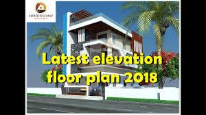 latest elevation floor plan 2018 best indian house design