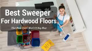 best sweeper for hardwood floors