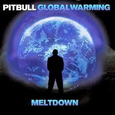 pitbull global warming meltdown. Exellent Warming Pitbull Cd Nuevo Global Warming Meltdown Deluxe Edicion Cargando Zoom Inside Pitbull Global Warming Meltdown