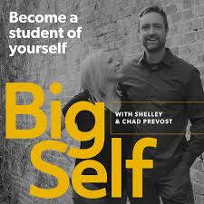 The Big Self Podcast