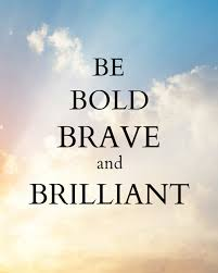 Bold Quotes Classy Be Bold Brave And Brilliant Digital Download Art Quotes