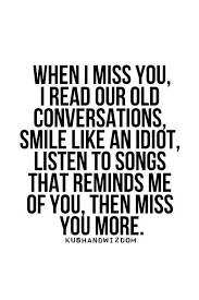 Missing Your Love Quotes Gorgeous I Love You And I Miss You So Much When Your Gone Relationship