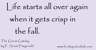 Quotes From The Great Gatsby Awesome Life Starts All Over Again When Book Quotes Hub