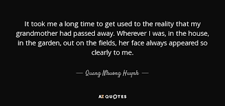 Passed Away Quotes Fascinating QUOTES BY QUANG NHUONG HUYNH AZ Quotes