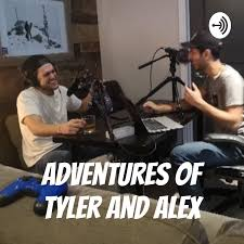 Adventures of Tyler and Alex