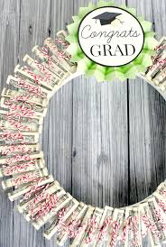money wreath best graduation gift ideas fun and easy diy graduation grad gifts