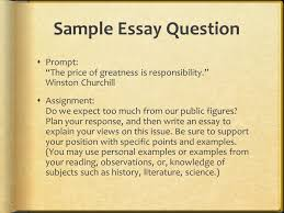 first things first  the prompt embrace the topic ppt  sample essay question  prompt the price of greatness is responsibility winston churchill 