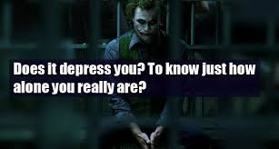 Joker Quotes Custom 48 Quotes By The Joker That Are Painfully True In Todays Cruel World