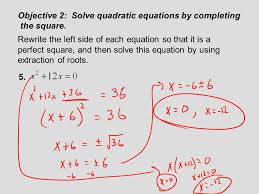objective 2 solve quadratic equations by completing the square