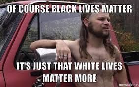 War of Memes: Black Lives Matter | down on the sound via Relatably.com
