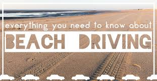 Everything You Need To Know About Beach Driving