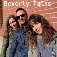 Beverly Talks