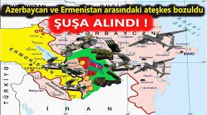 sondakika Azerbaycan Ermenistan cephe hattında son dakika haritası ŞUŞA  ALINDI - YouTube