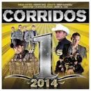 Corridos, No. 1's: 2014