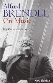 alfred brendel on music collected essays alfred brendel  alfred brendel on music collected essays alfred brendel 9781556524080 com books