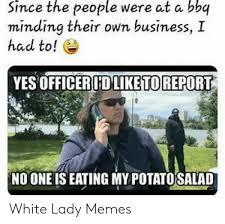 Check spelling or type a new query. 25 Best Memes About White Lady Bbq Meme White Lady Bbq Memes