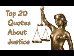 Justice Quotes Best Top 48 Famous Quotes Saying About Justice YouTube