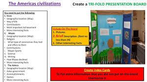 The Americas Civilizations Create A Tri Fold Presentation