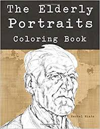 Color by number with simple addition problems: The Elderly Portraits Coloring Book Color Drawings Of Senior Citizens And Old Age People Faces For Adults Mintz Rachel 9781719401449 Amazon Com Books