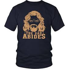 <b>The dad abides</b> t-shirt – Tee Cream