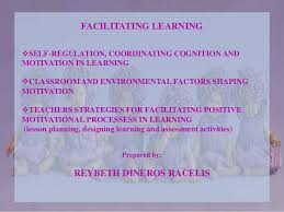 facilitating learning jpg cb  facilitating learning self regulation coordinating cognition and motivation in learning classroom and