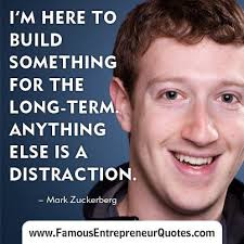 "MARK ZUCKERBERG QUOTE: ""I'm Here To Build Something For The Long ..."