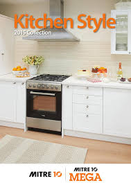 Mitre 10 Mega Kitchen Cabinets Kitchen Style 2015 Collection By Draftfcb Issuu