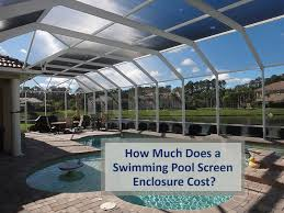 swimming pool screen enclosure cost
