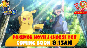 Download Pokemon Movie I Choose You In Hindi .mp4 .mp3 .3gp - Daily Movies  Hub