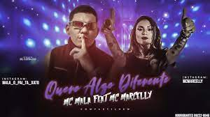 MC MALA Feat. MC MARCELLY - QUERO ALGO DIFERENTE - YouTube