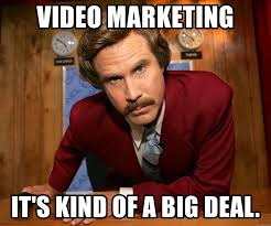 Video Marketing It's kind of a big deal. - ron burgandy1 1 1 | Meme  Generator