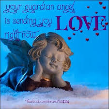 and your angels love you unconditionally for who you are right now