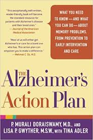 The Alzheimer's Action Plan: What You Need To Know--And What You Can ...