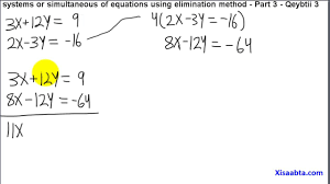 systems or simultaneous equations using elimination method in somali part 3 qeybtii 3 algebra