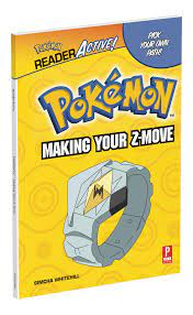 Amazon.com: Pokemon ReaderActive: Making Your Z-Move: Pokemon ReaderActive:  Making Your Z-Move: 9780744019476: Whitehill, Simcha: Books