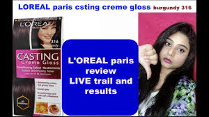 Loreal Casting Colour Chart Loreal Paris Casting Creme Gloss Review Burgundy 316 Youtube