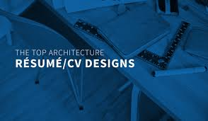 The Top Architecture Resume Cv Designs Archdaily