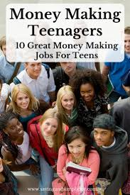 17 best ideas about summer jobs for teens teen jobs is your teenager looking for a money making job checkout these great 10 money making