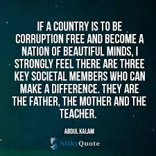 Abdul Kalam Quotes If A Country Is To Be Corruption Free And Best Corruption Quotes