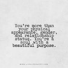 You Re More Beautiful Than Quotes Best Of You're More Than Your Physical Appearance Pinterest Gender