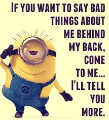 If you want to say bad.. – Minions Only via Relatably.com