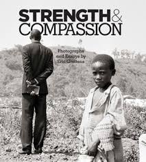 strength compassion photographs and essays by eric greitens 5501343