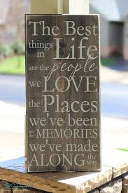 Home Decor Signs Sayings The Best Things In Life Are The People We Love Wood Sign Home 13