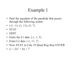 example 1 find the equation of the parabola that p through the following points