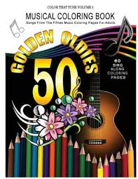 Musical Coloring Book: Songs From The Fifties Music Coloring Pages For  Adults: Golden Oldies 50's Songs by Ava Boyd, Paperback | Barnes & Noble®