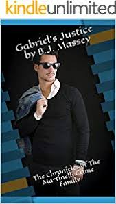 Gabriel's Justice (The Chronicles of The Martinelli Crime Family) - Kindle  edition by Massey, Bianca. Literature & Fiction Kindle eBooks @ Amazon.com.