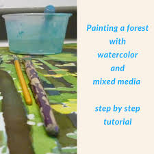 painting a forest with watercolor and mixed media step by step tutorial following your
